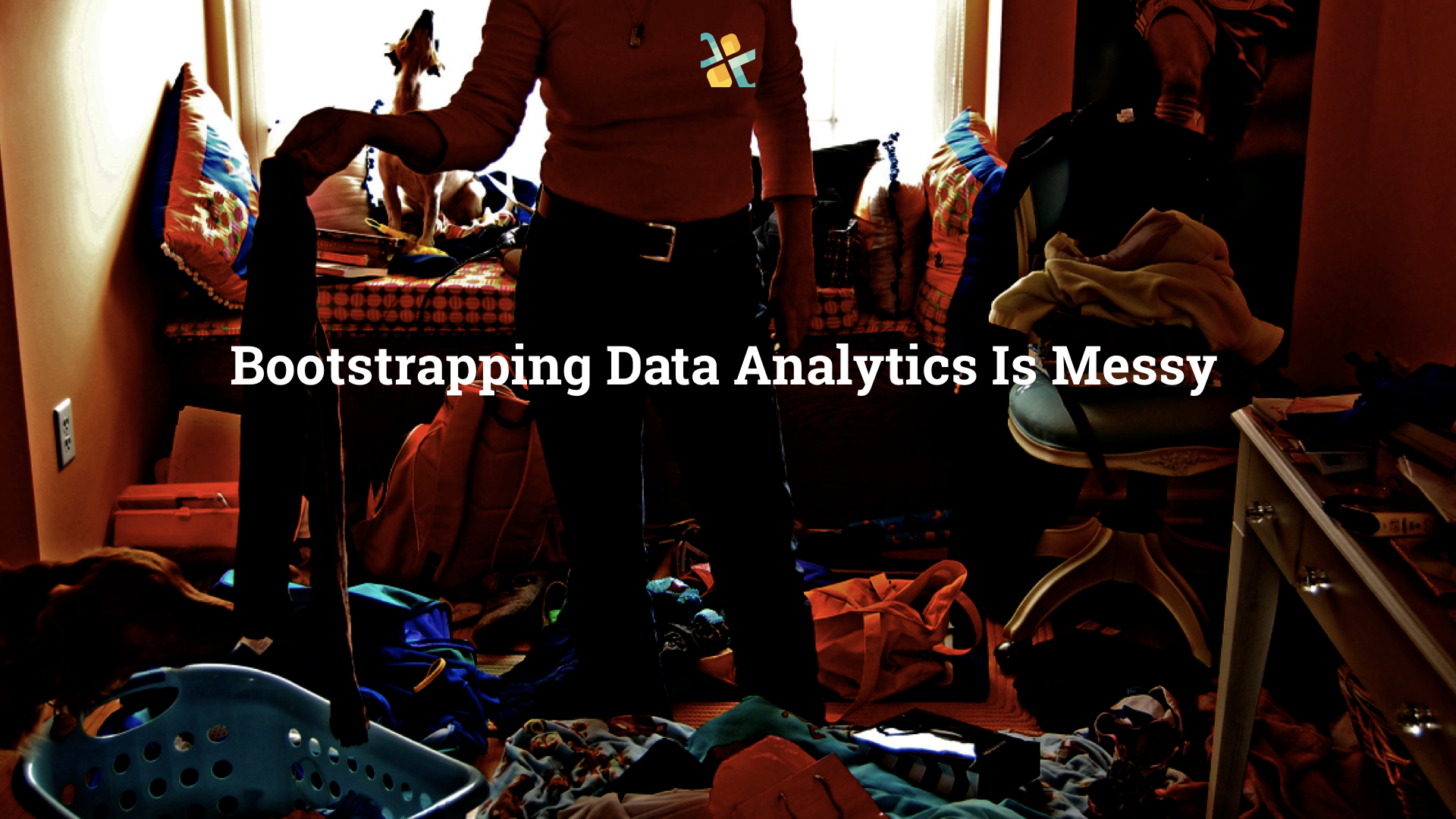 Bootstrapping Your Data Analytics Efforts Can Be Messy