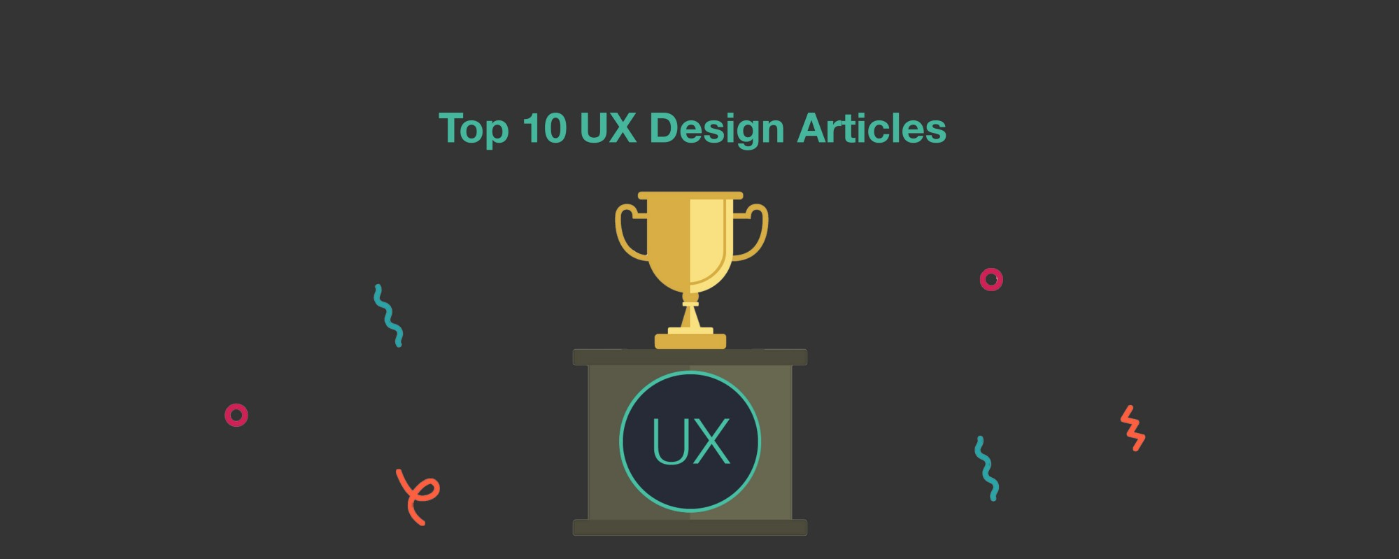Top 10 UX Design Articles For the Past Month.