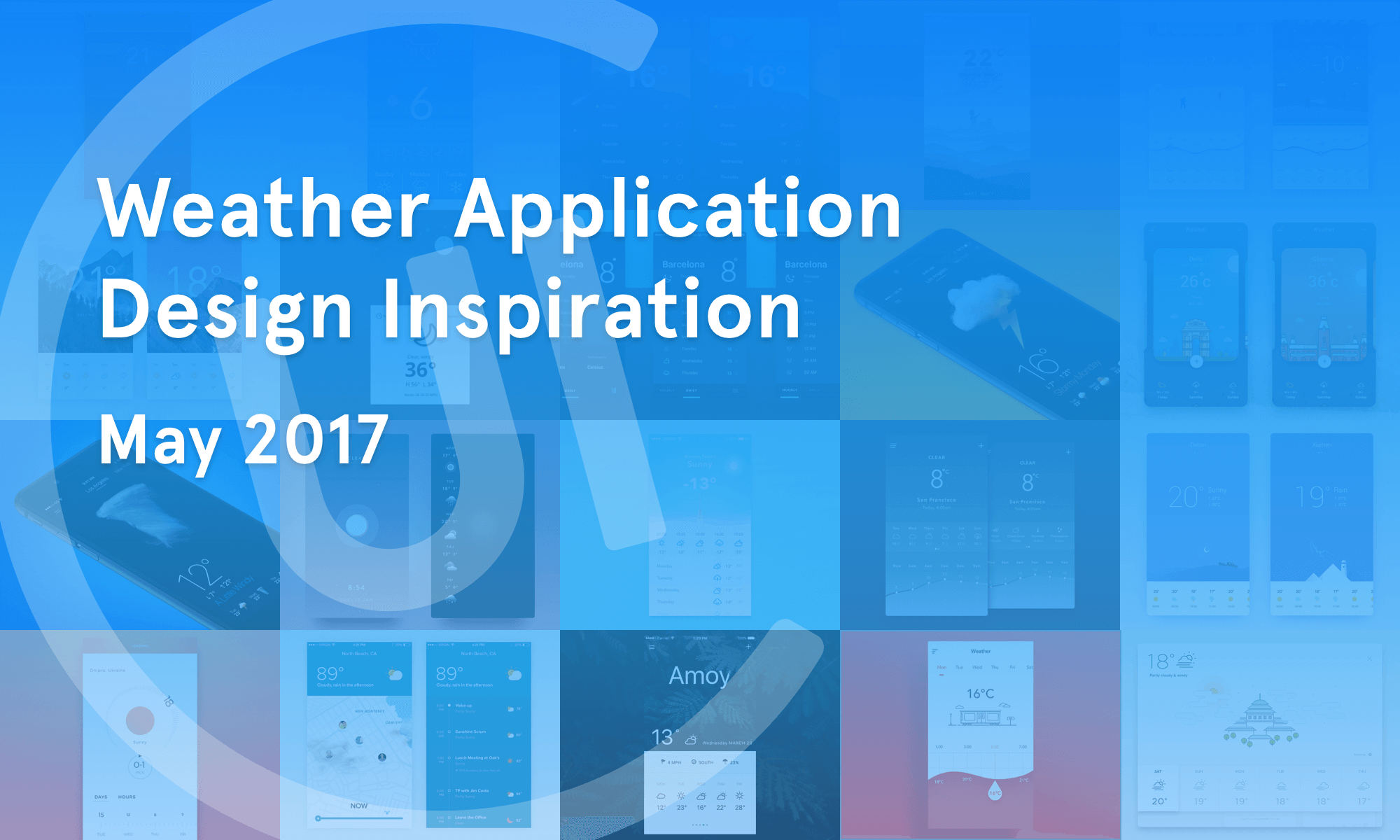 Weather App Inspiration — May 2017 – Collect UI Design, UI / UX ...