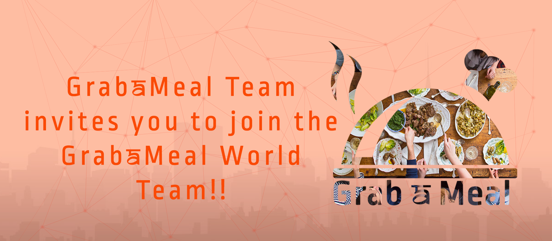 GrabAMeal invites you to Join our team as an Adviser or Team Member!!