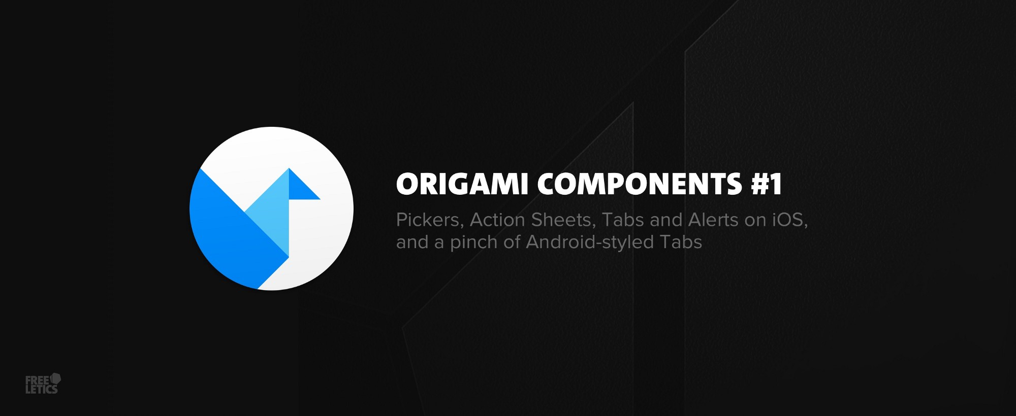Origami Components 1 Pickers Action Sheets Tabs And Alerts On IOS A Pinch Of Android Styled