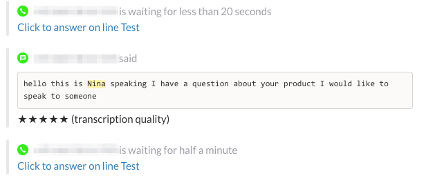The answer is transcribed and shown in your Slack channel
