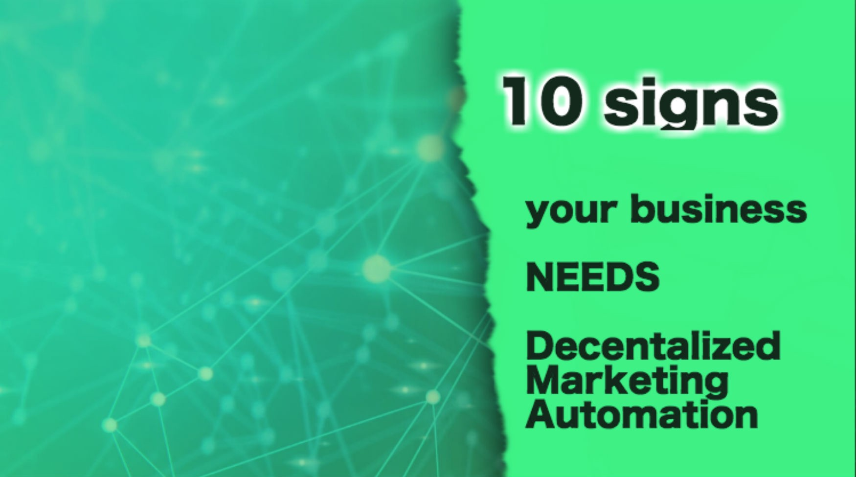 hackernoon.com - Triggmine - 10 Signs Your Business Needs Decentralized Marketing Automation