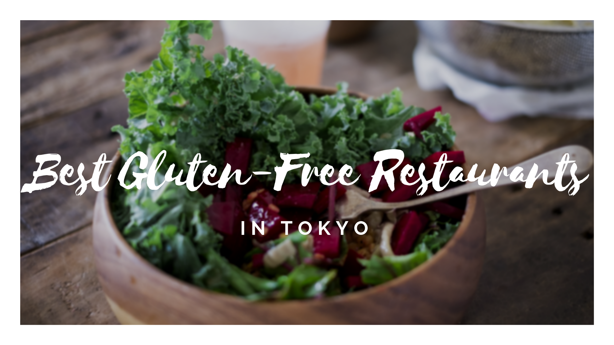 8 Gluten Free Restaurants And Cafes In Tokyo