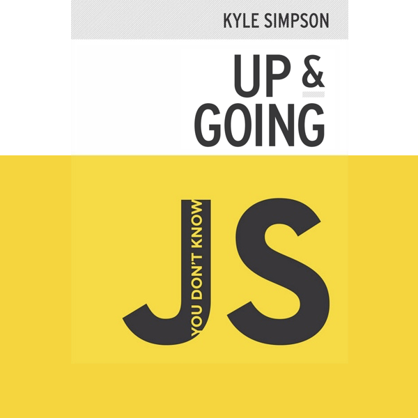 You don't know JS series by Kyle Simpson