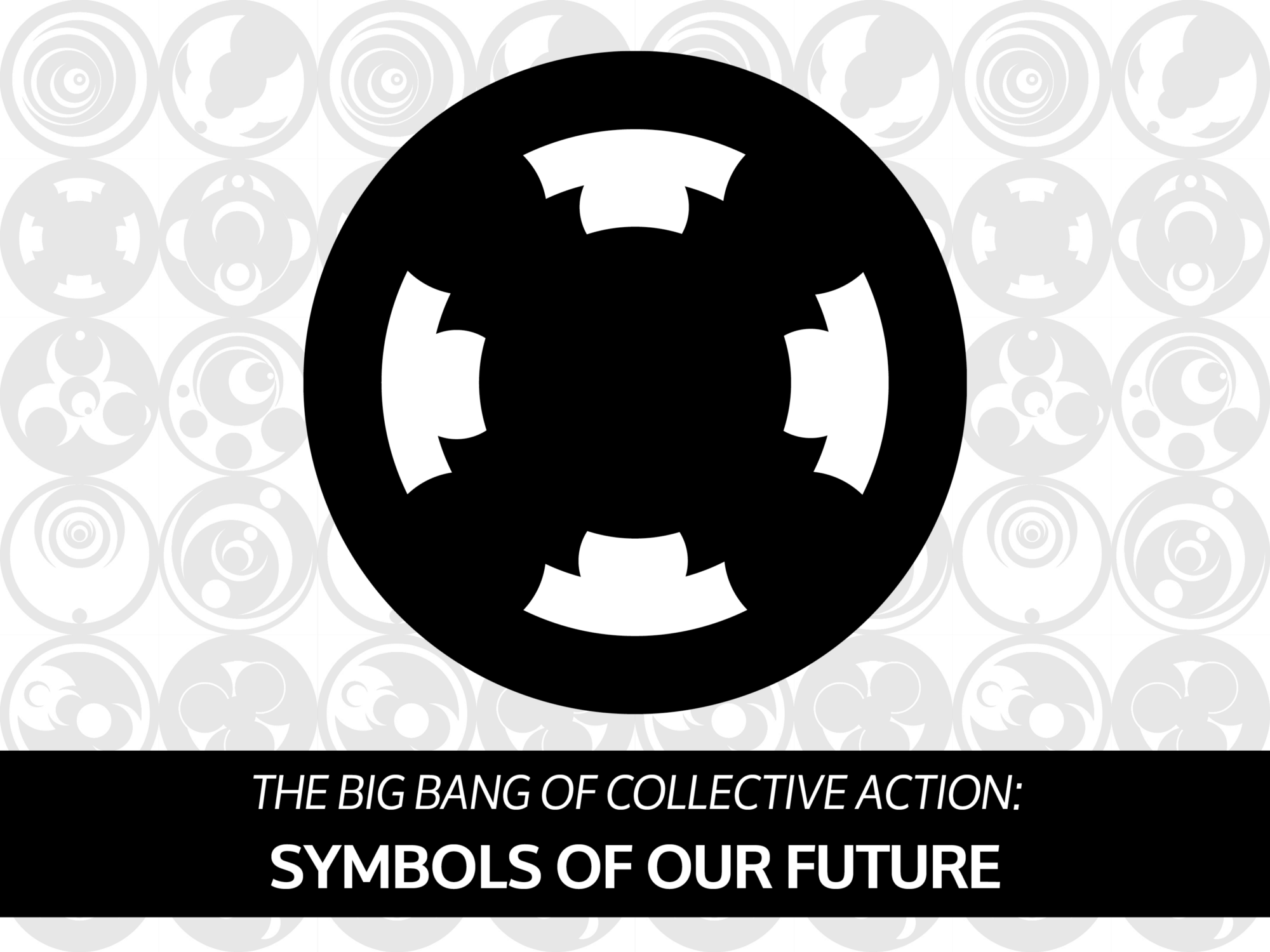 The big bang of collective action symbols of our future and through this all we must not just develop verbal linguistic language we must also develop the deeper psychological language the language of symbols buycottarizona Gallery