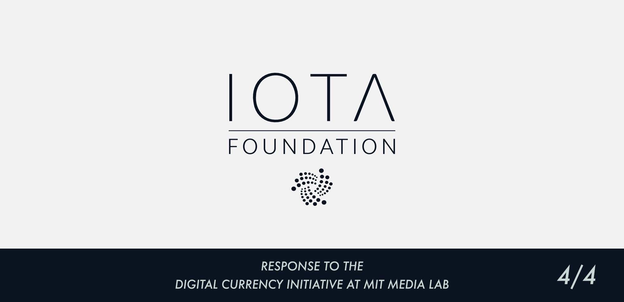 ficial IOTA Foundation Response to the Digital Currency Initiative