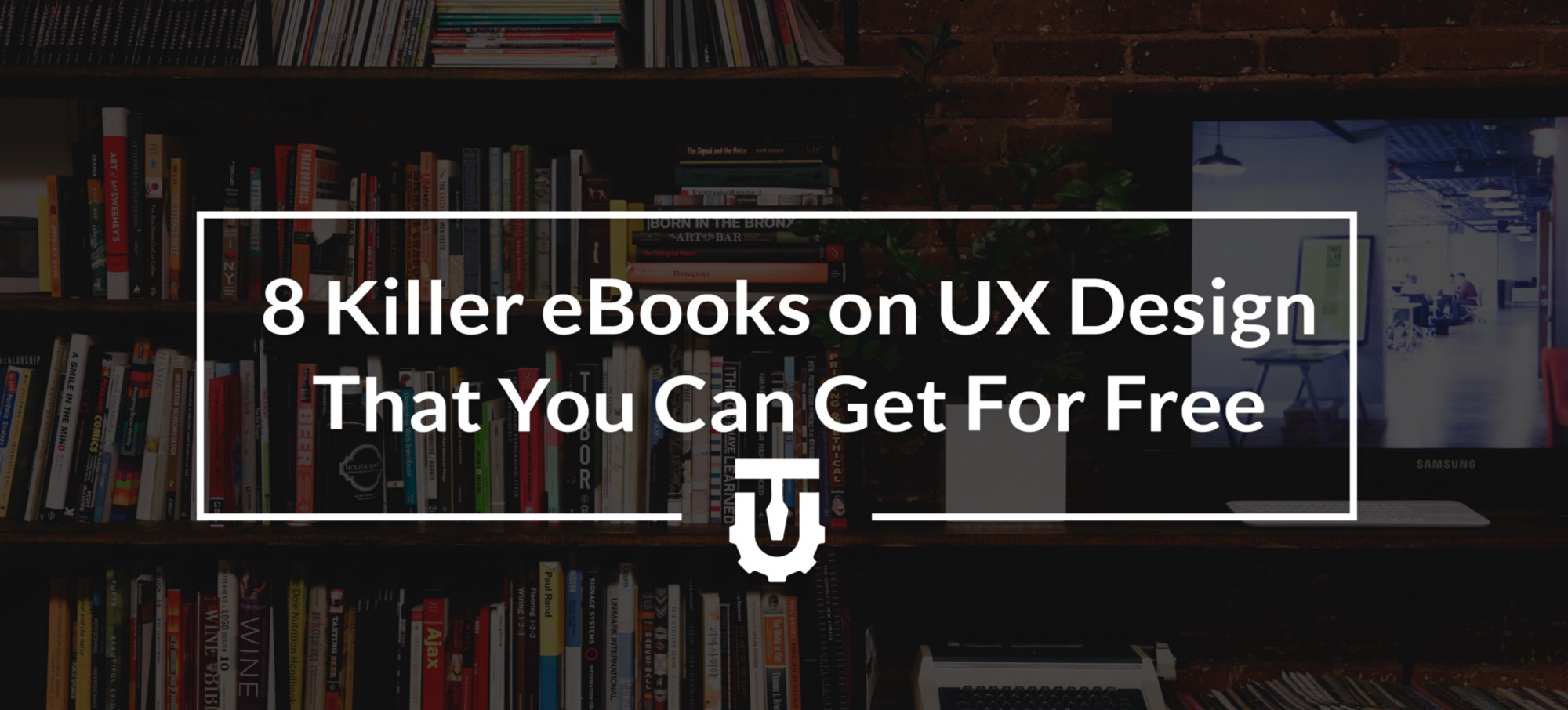 8 Killer eBooks on UX Design That You Can Get For Free