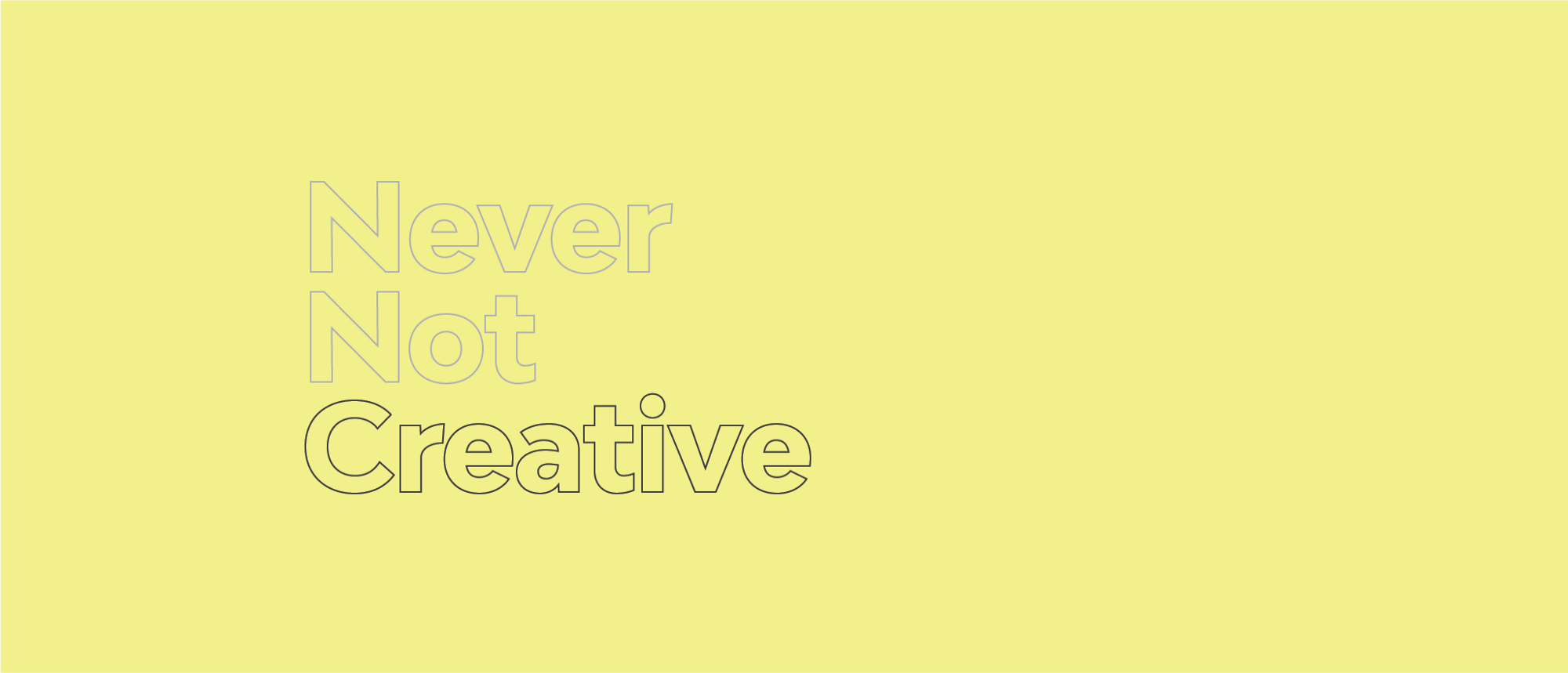 What Is Never Not Creative? – Never Not Creative – Medium