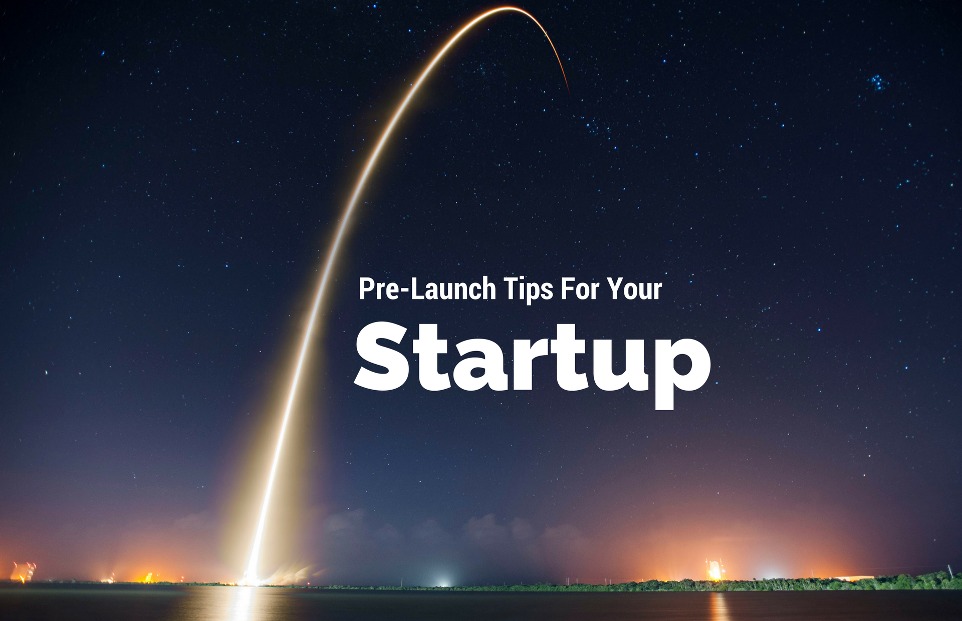 The complete list of actionable items to start building pre-launch buzz.