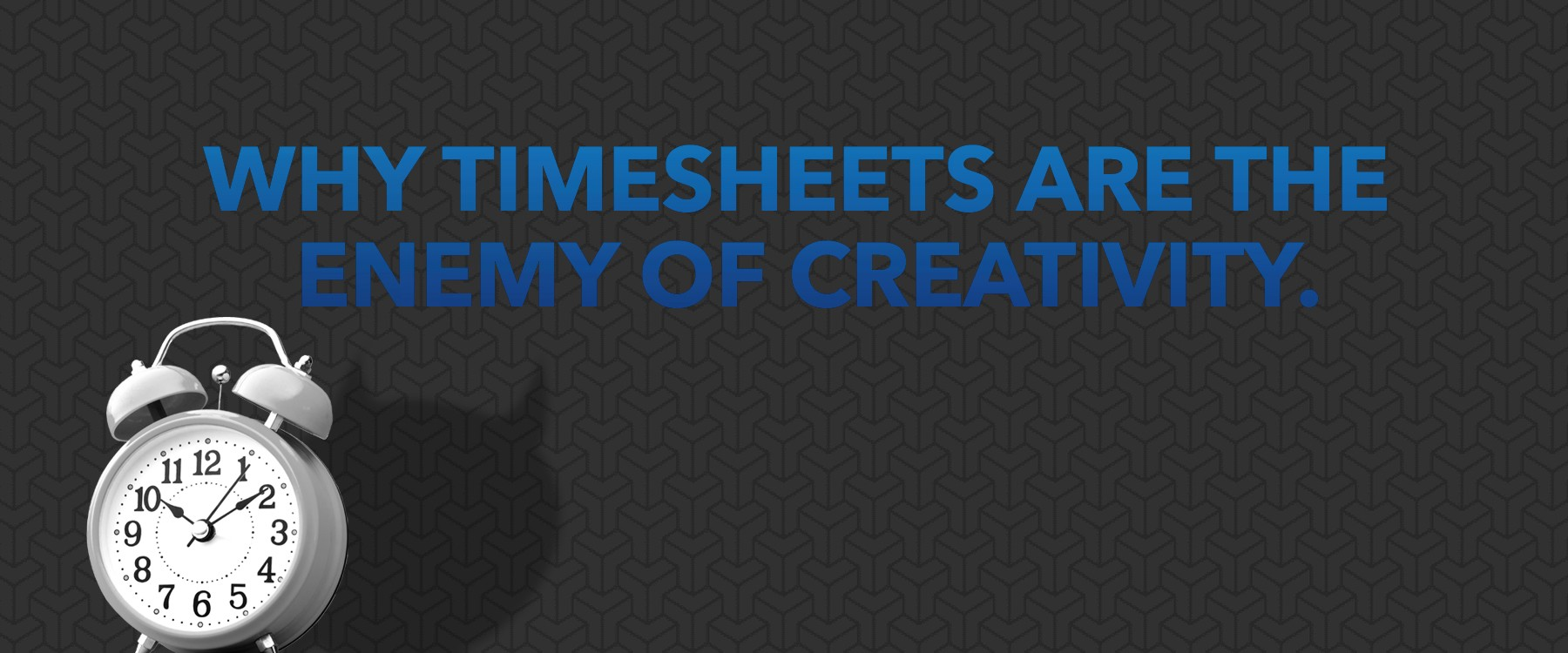 why timesheets are the enemy of creativity vunela