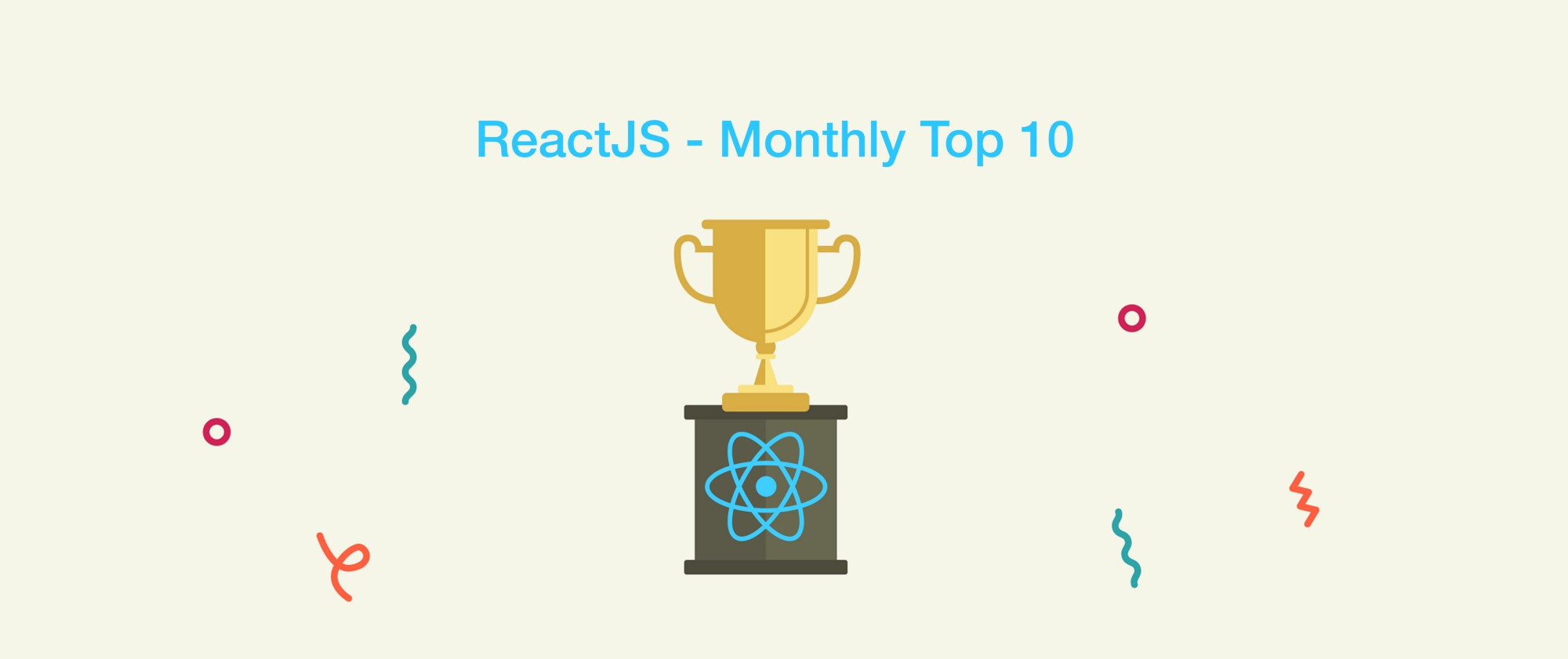 Top 10 ReactJS Articles From Last Month
