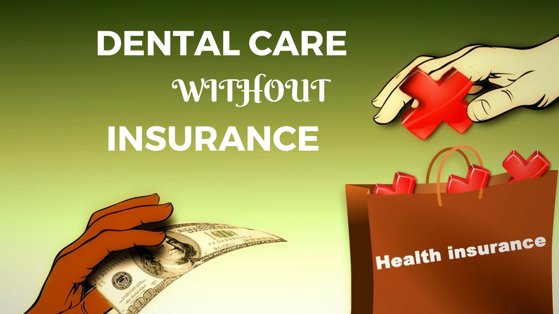 4 Ways To Get Affordable Dental Care Without Insurance