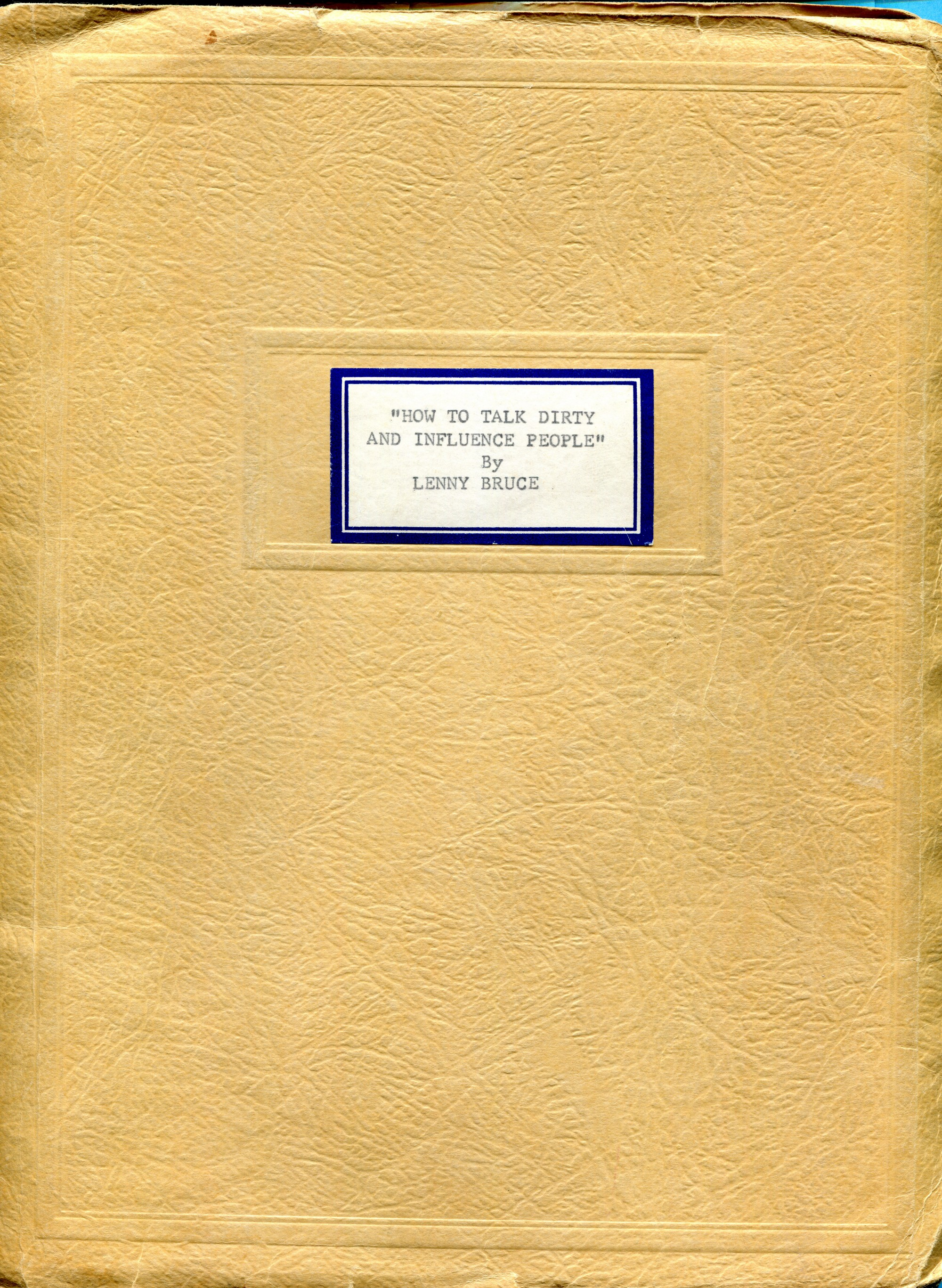 A very early copy of Bruce's book