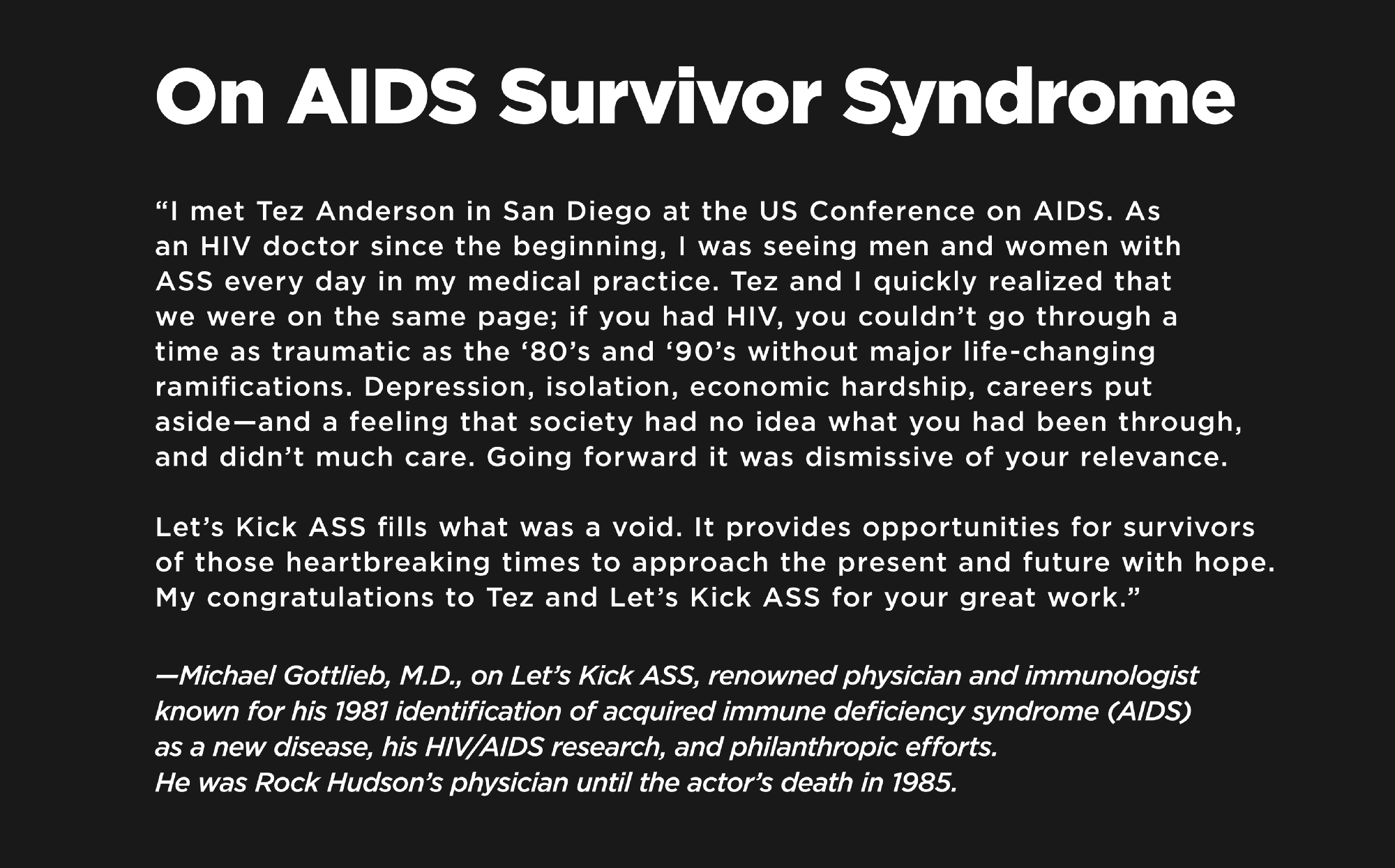 essay on what is aids Hiv/aids research includes all medical research which attempts to prevent, treat, or cure hiv/aids along with fundamental research about the nature of hiv as an infectious agent and aids as the disease caused by hiv many governments and research institutions participate in hiv/aids research.