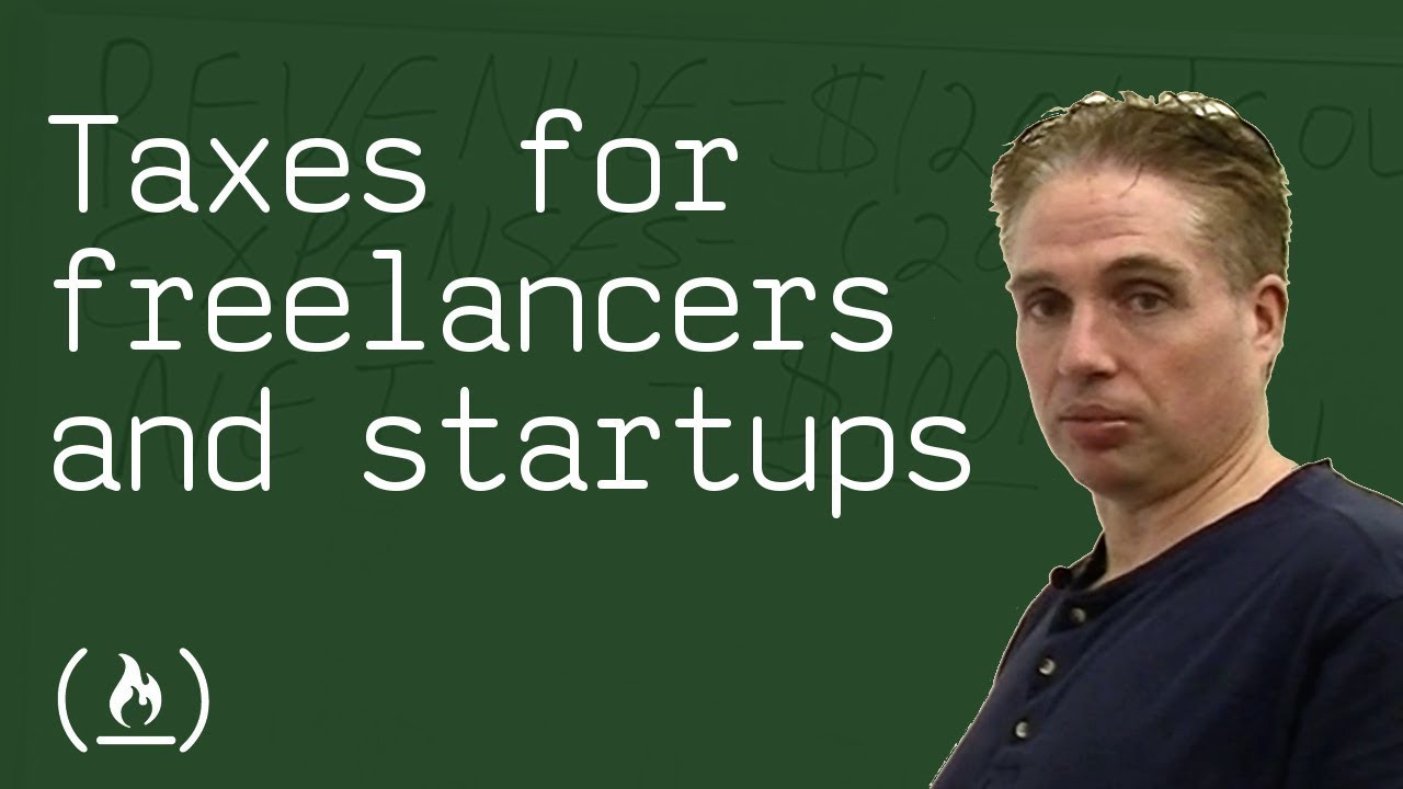 How To Manage Your Taxes As A Freelance Developer Or Startup