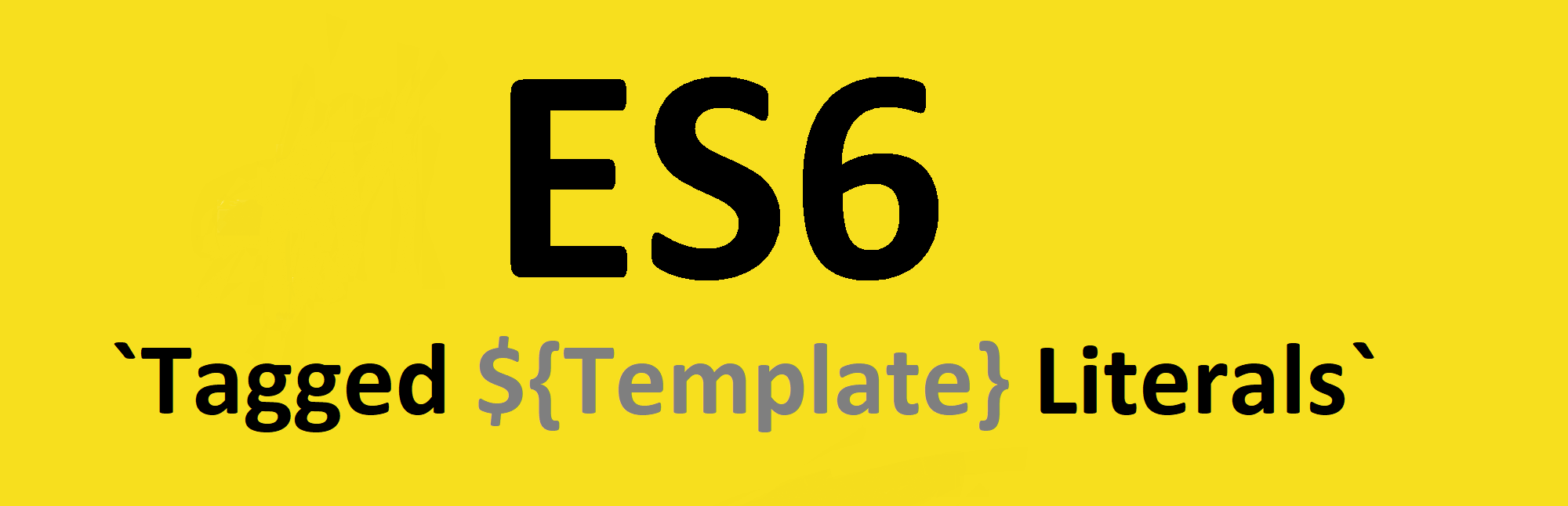 refreshing the memory the es6 template
