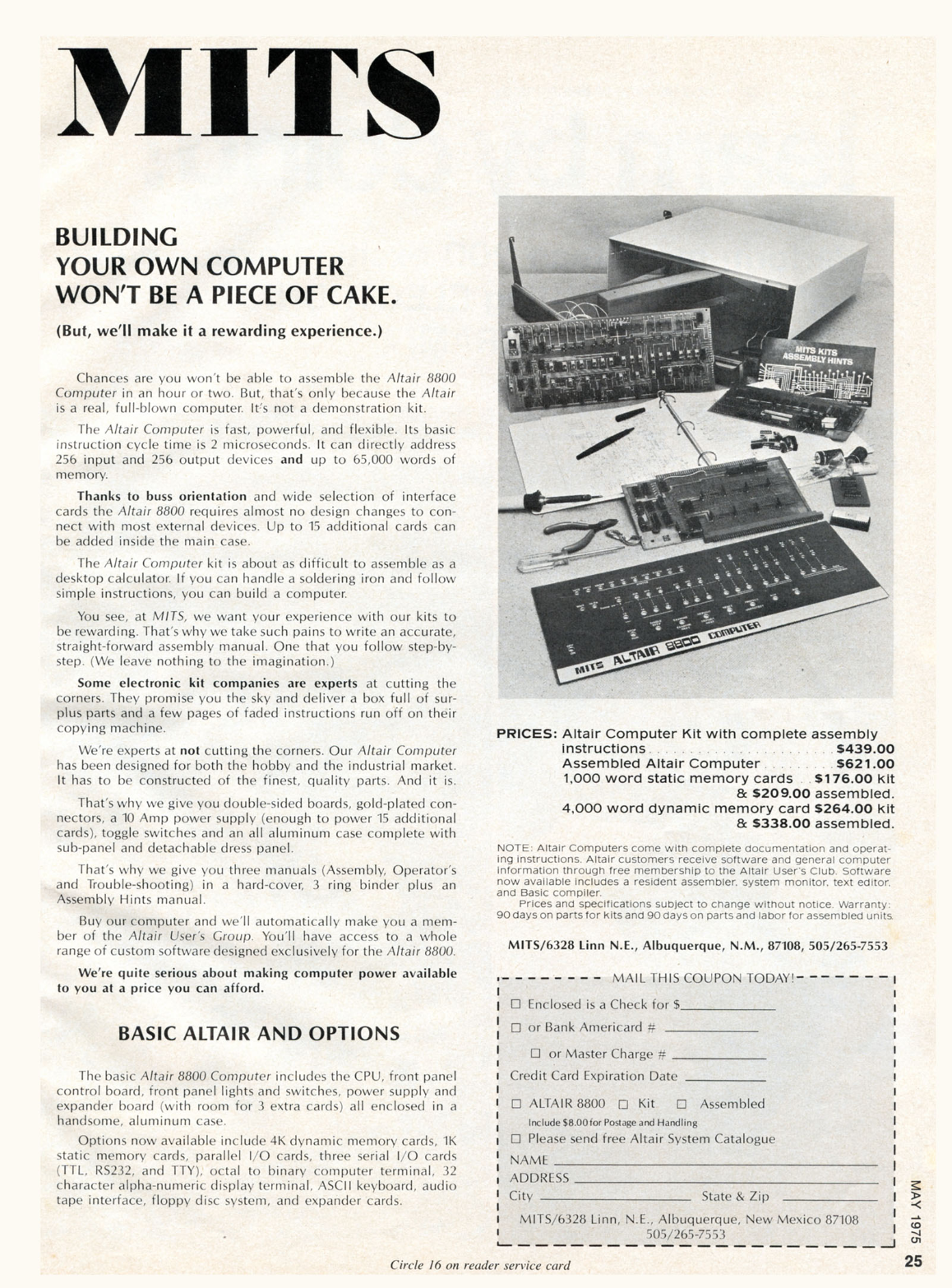 Altair 8800 (1975). Programming Altair using switches was [not an easy task](https://www.slideshare.net/mihai_pruna/a-tutorial-on-programming-the-mits-altair-computer-by-mihai-pruna).
