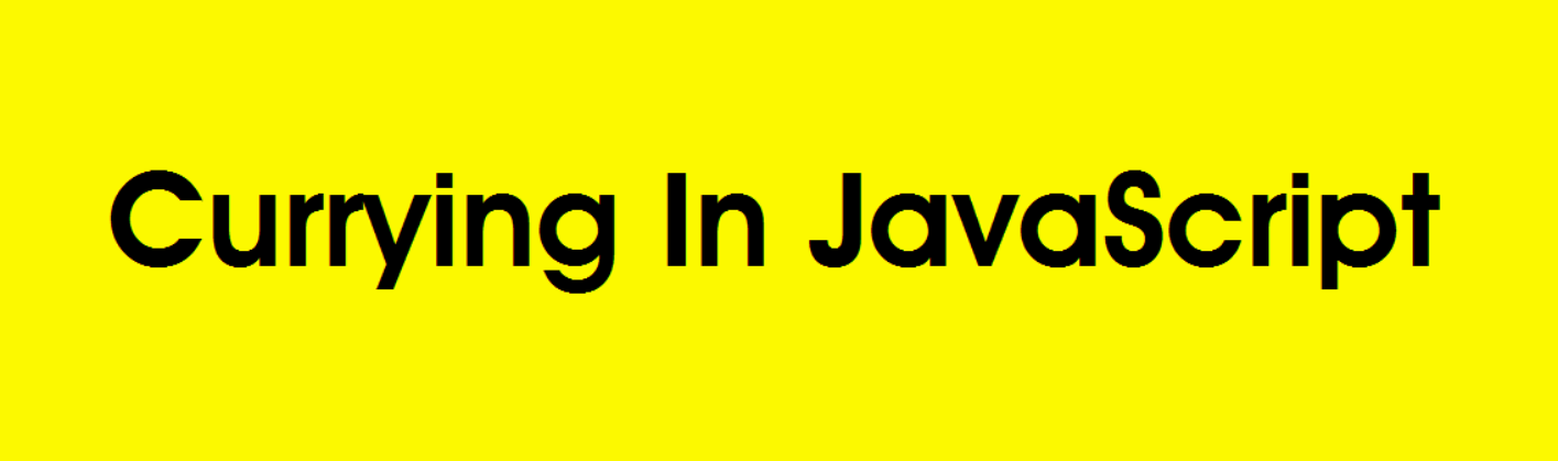 Understanding Currying in JavaScript – Bits and Pieces