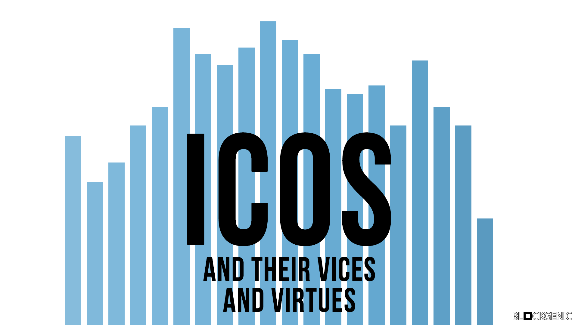 The Vices And Virtues Of ICOs