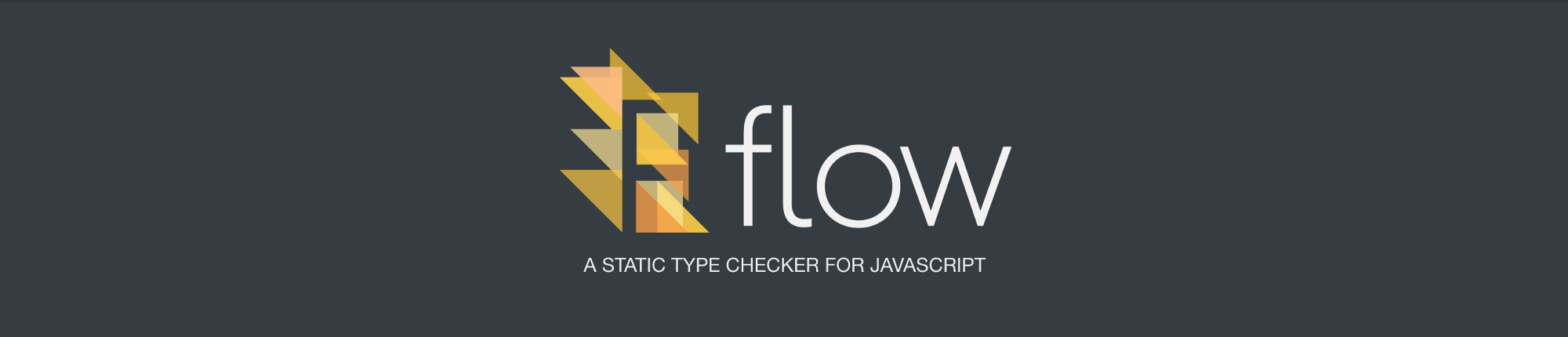 Type Checking In JavaScript: Getting Started with Flow.