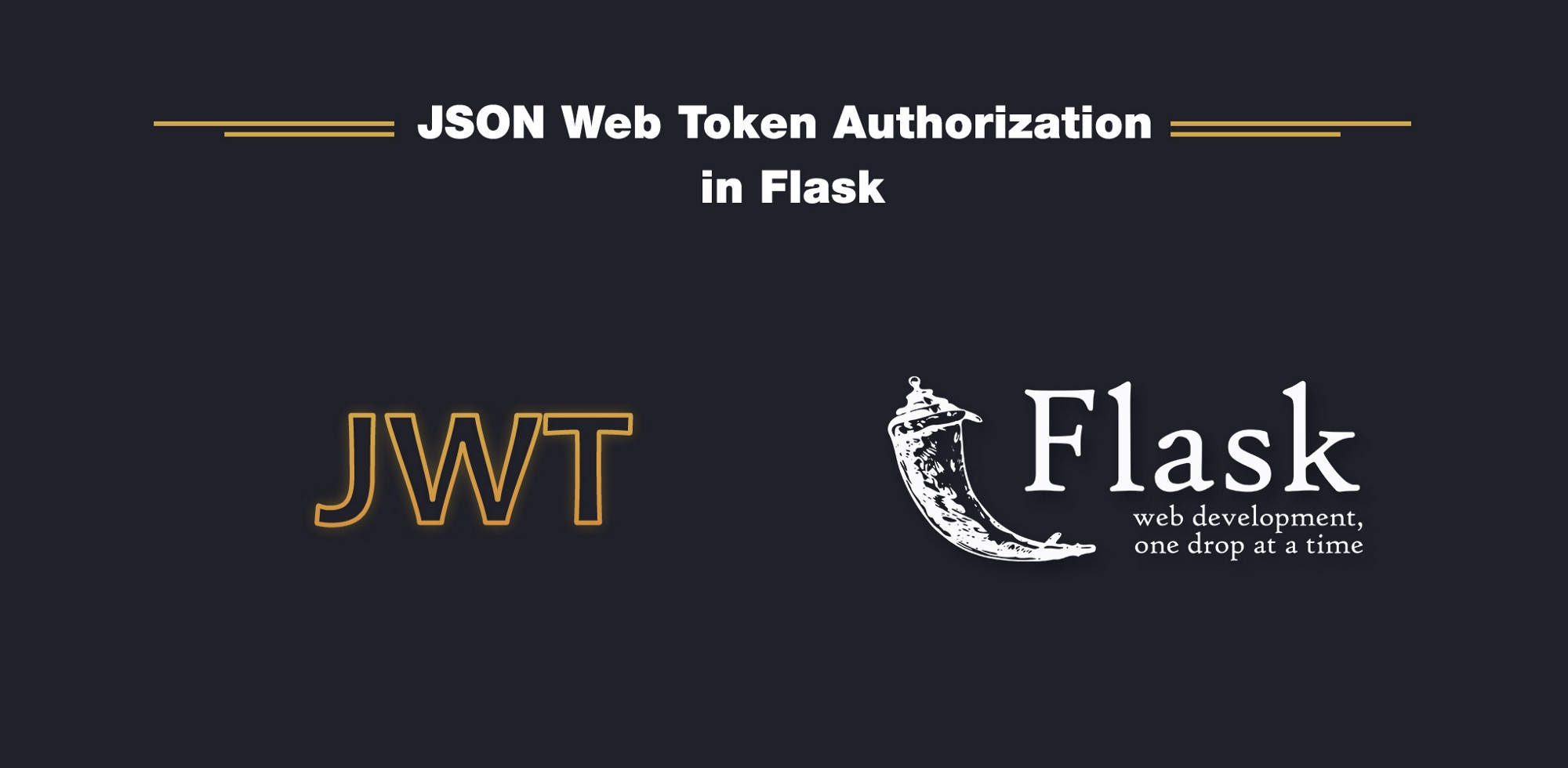 Jwt authorization in flask codeburst json web tokens jwt are very popular nowadays modern web development is aimed at building single page applications spa using latest javascript malvernweather
