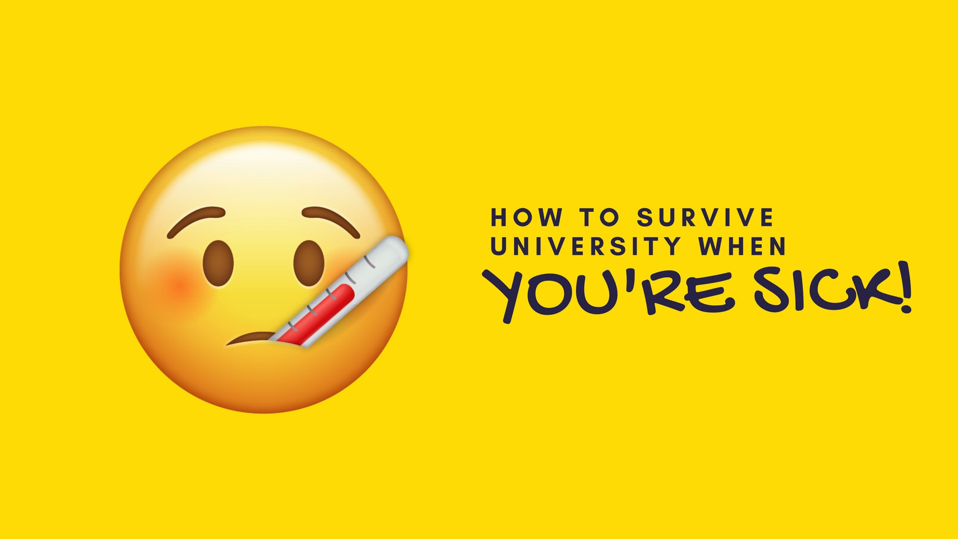 how to survive university when you re sick youalberta medium