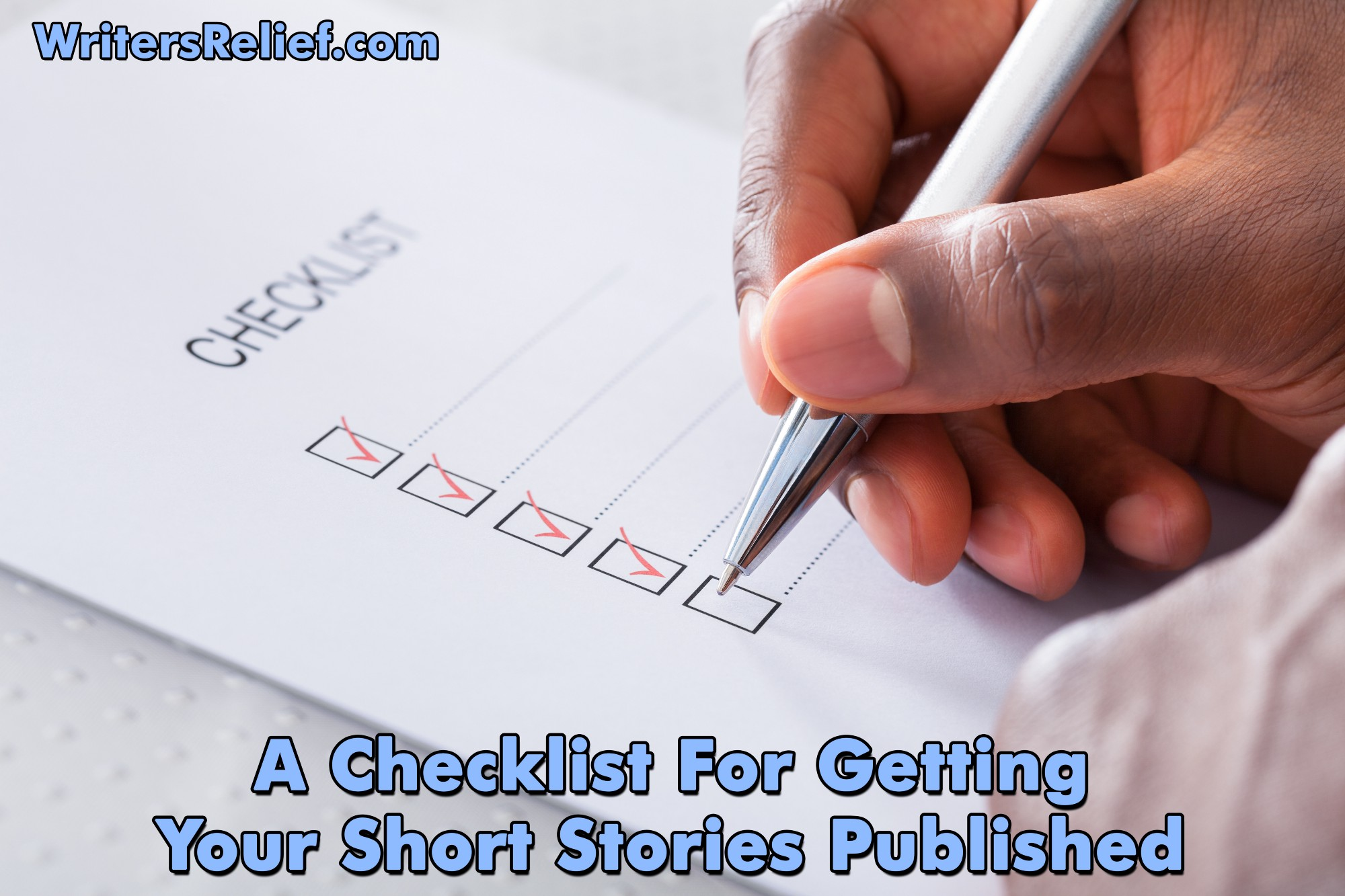 A Checklist For Getting Your Short Stories Published