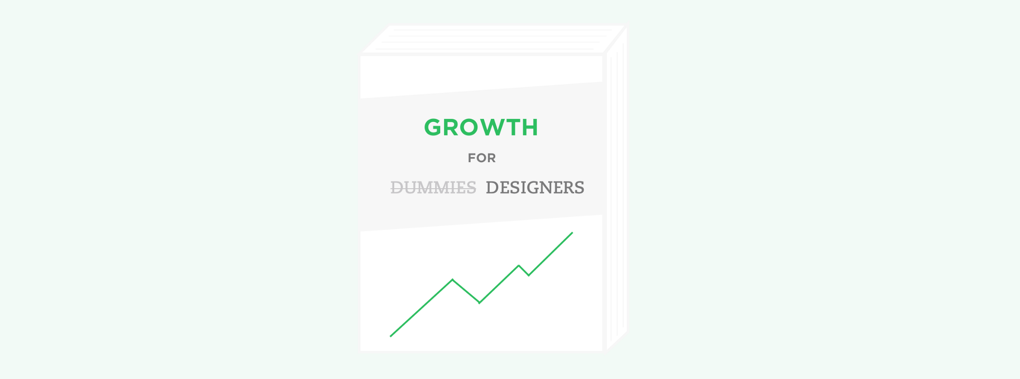 The Product Designer's Guide to Growth