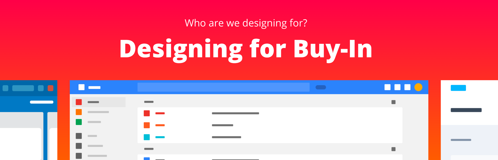 Who are we designing for? Designing for Buy-In (Part 1 of 3)