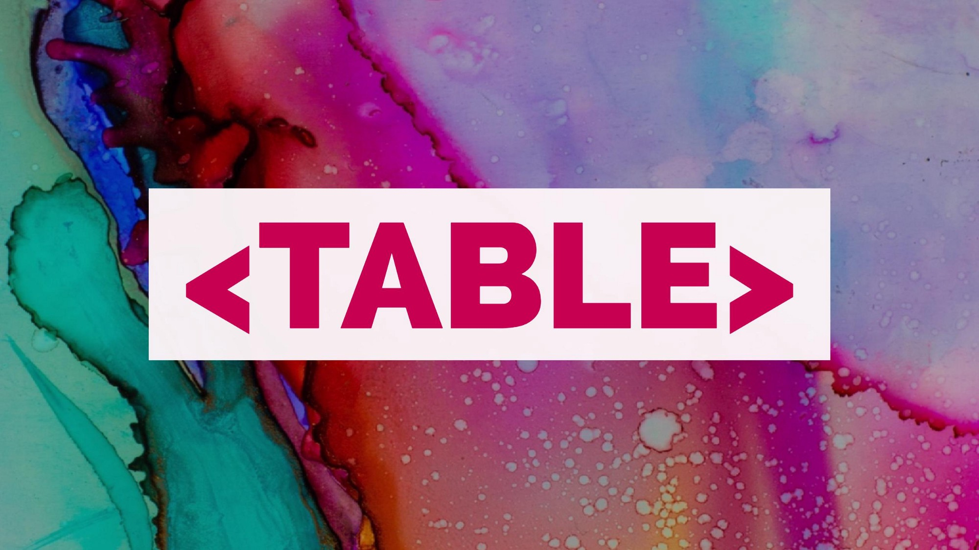 The <table> – Travis Horn