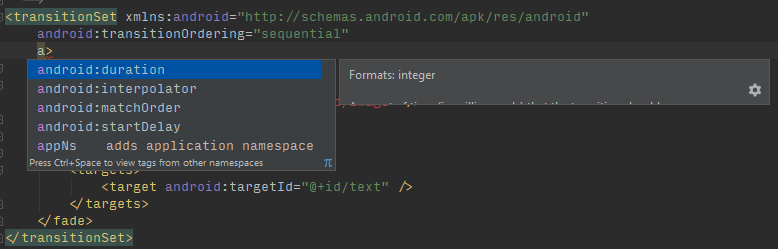 Android studio has auto completion for common properties.