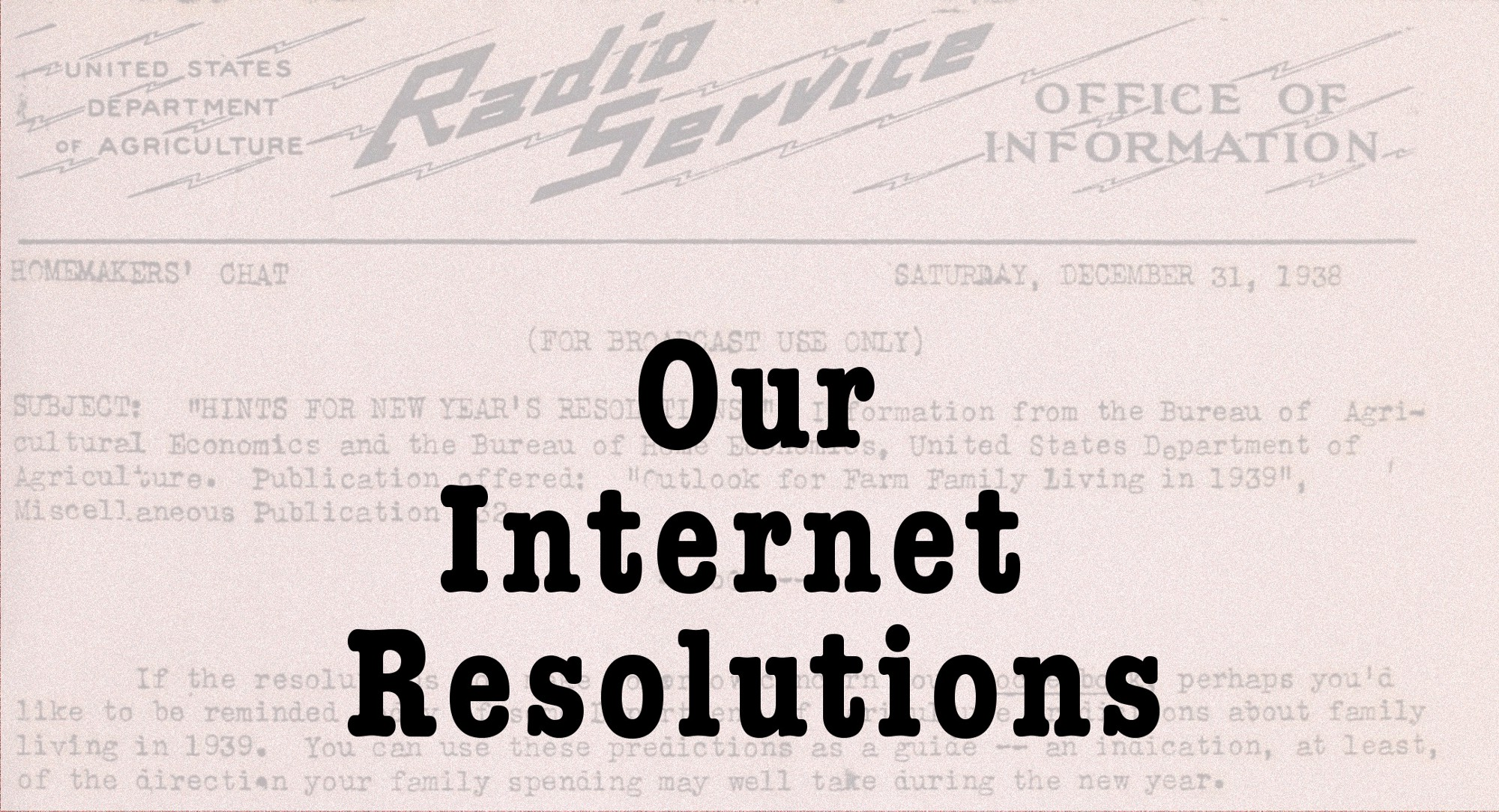 Our Internet Resolutions – The Message – Medium