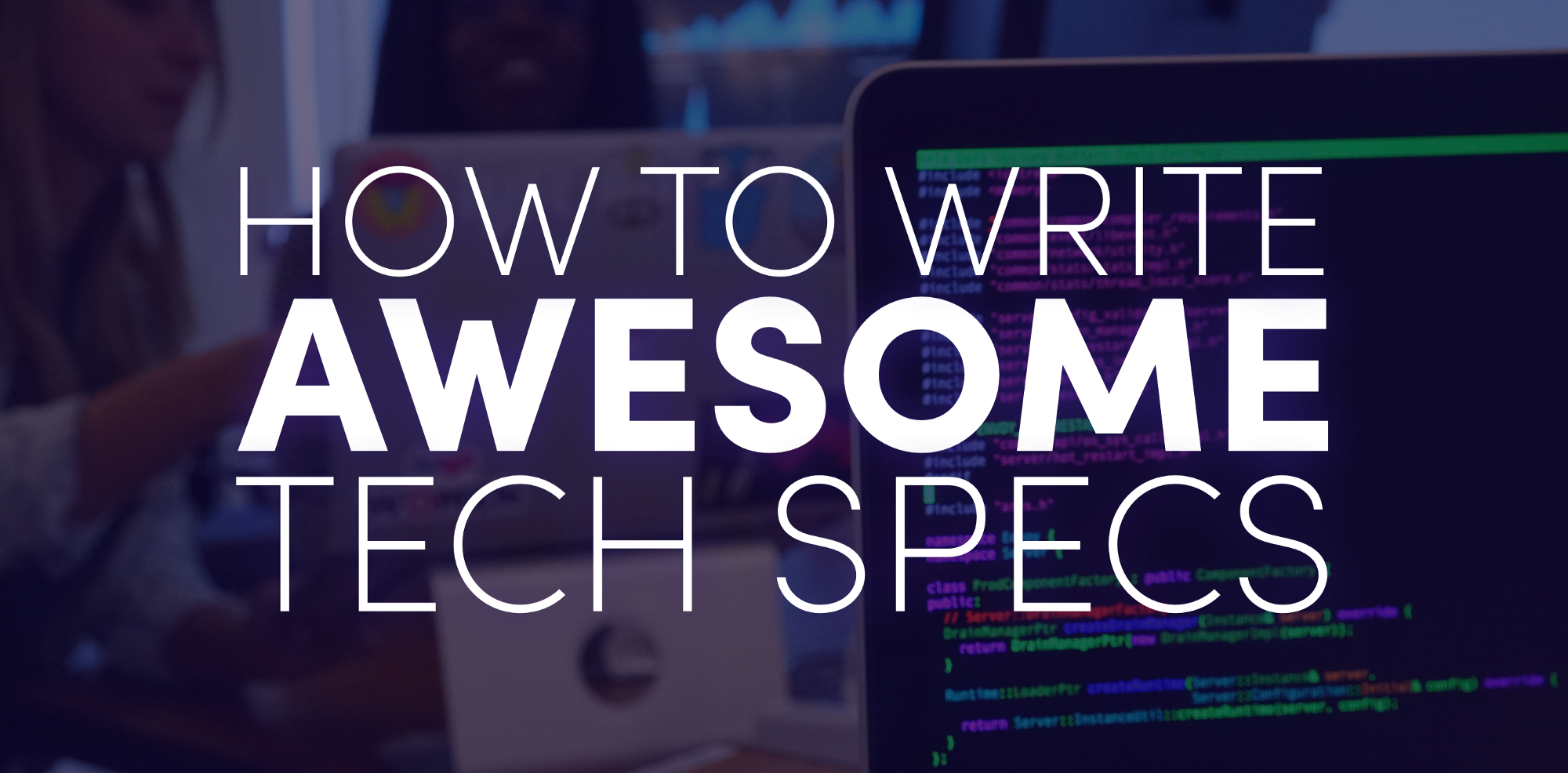 How To Write Awesome Tech Specs Lyft Engineering