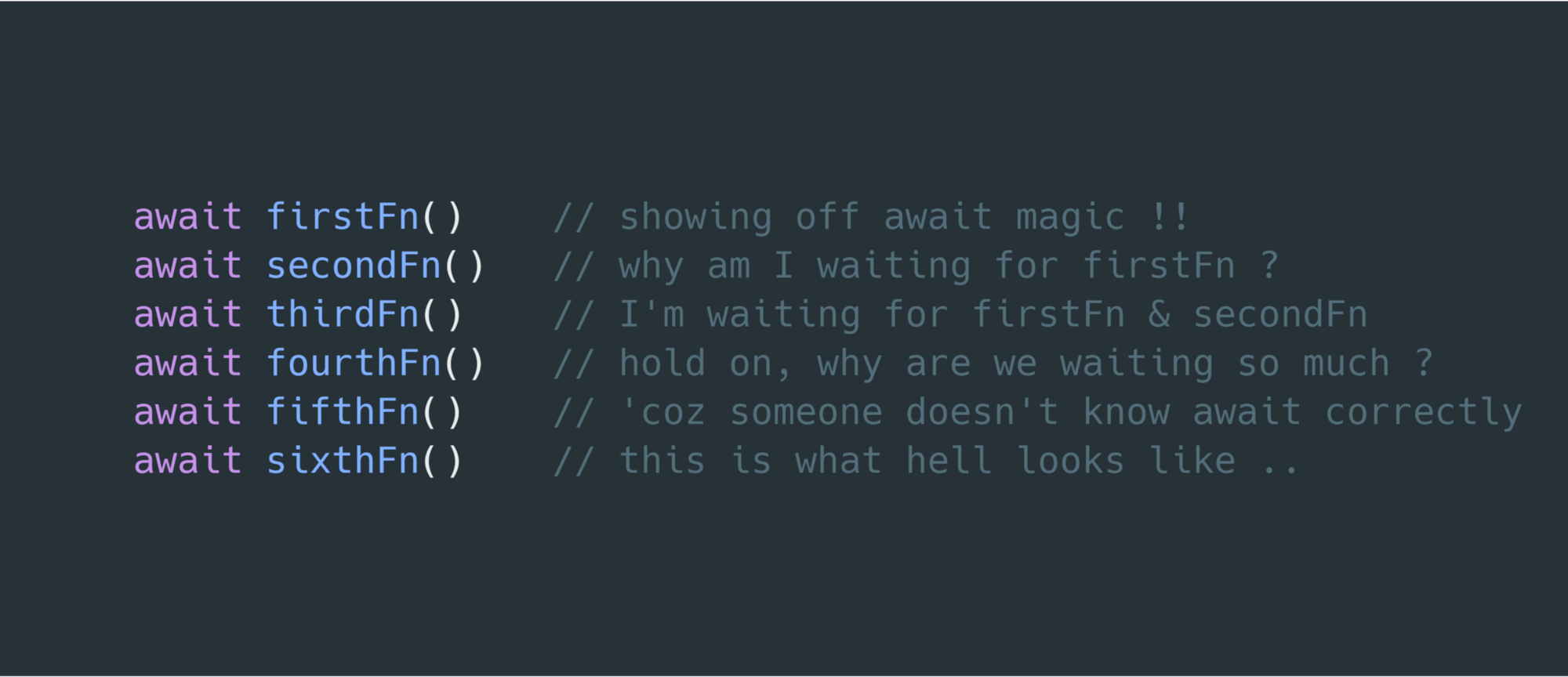 How to escape async/await hell