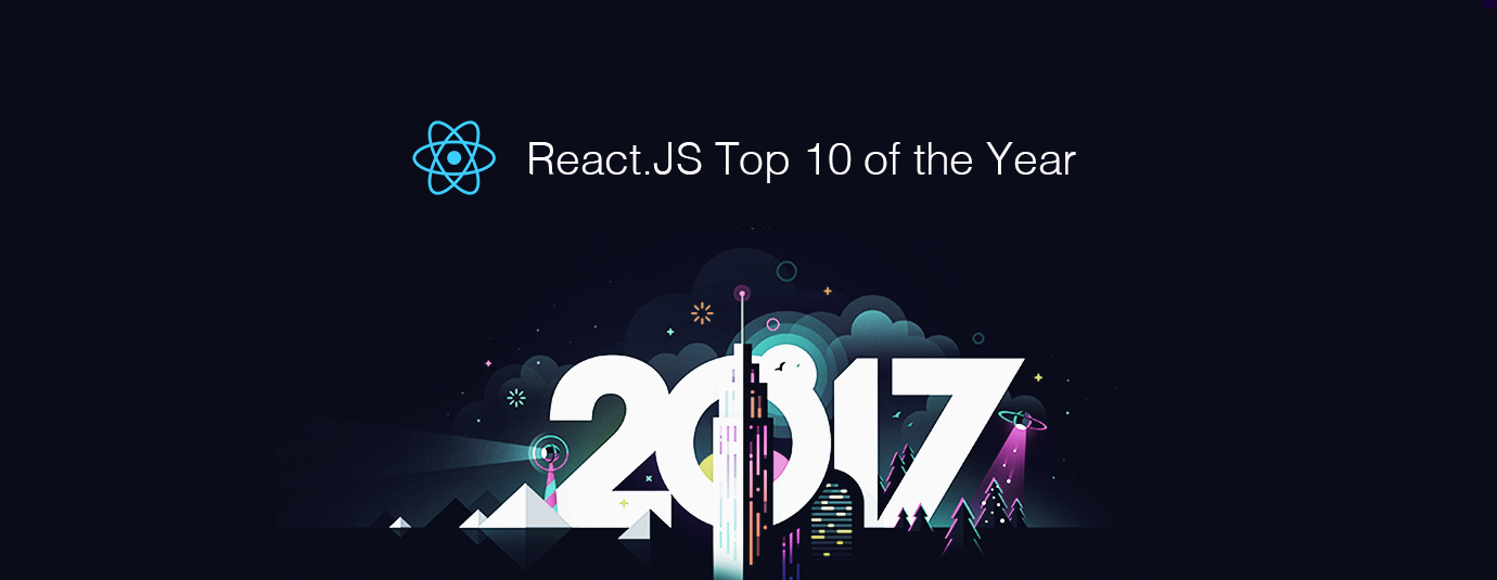React.JS Top 10 Articles of The Year (v.2017)