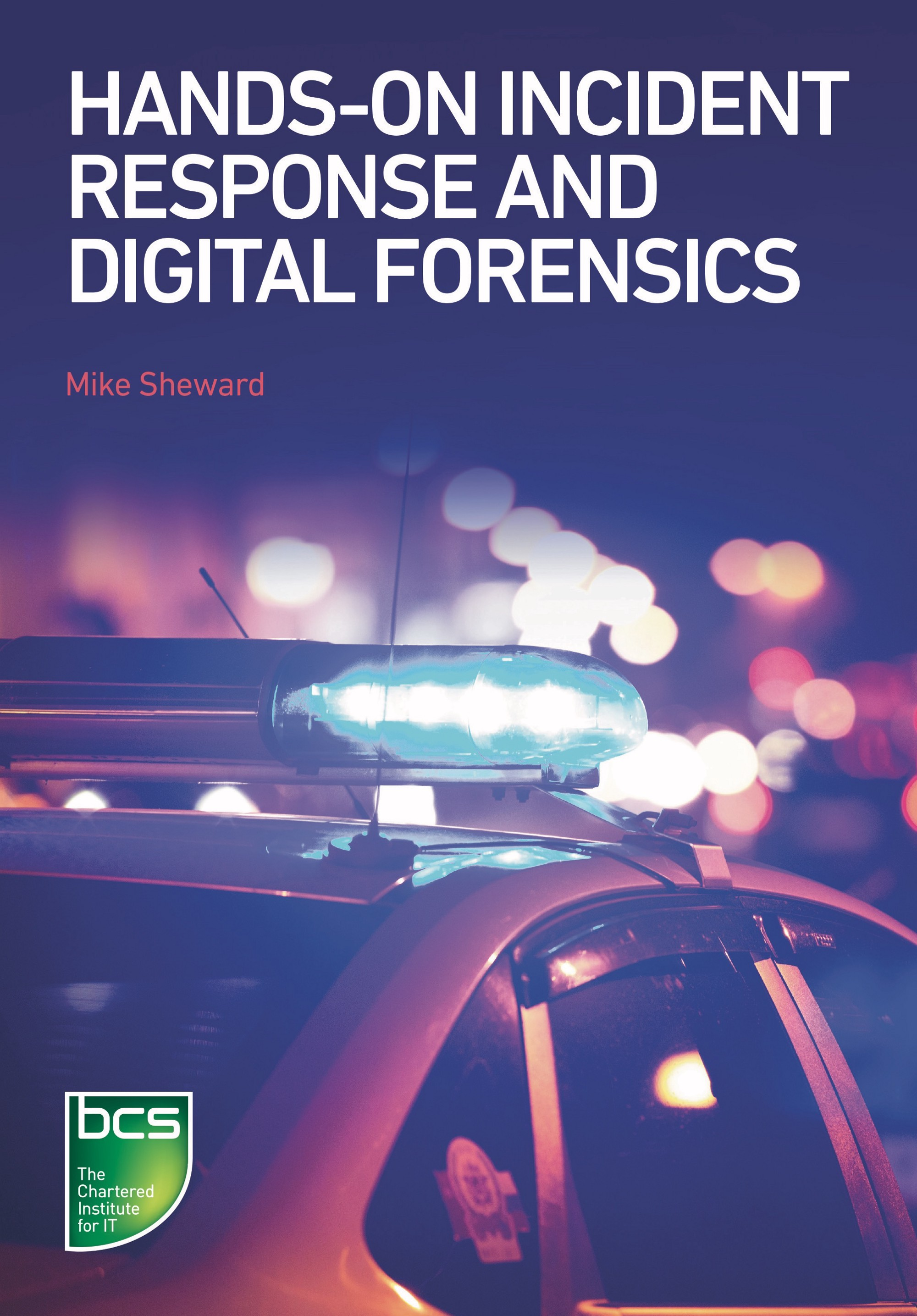 medium.com - Mike Sheward - Out now: Hands-on Incident Response and Digital Forensics!