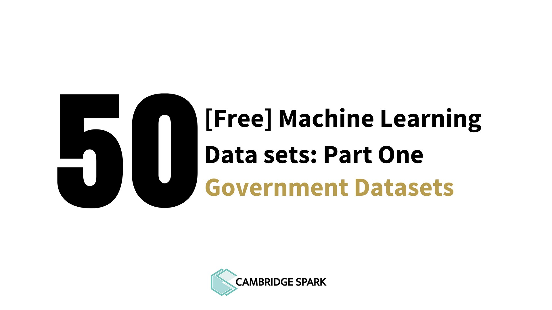 50 Free Machine Learning Datasets: Part One — Government Data portals
