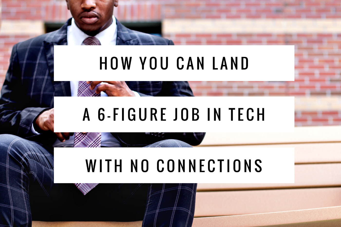 How you can land a 6-figure job In tech with no connections — tips ...