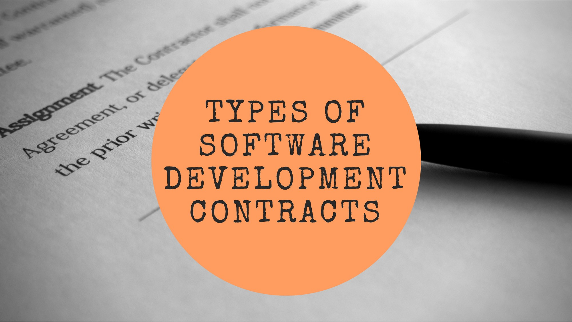 What Are The Different Types Of Software Development Contracts