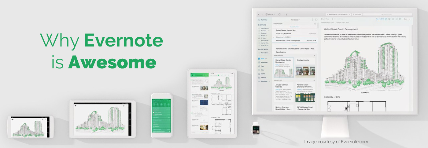 Why Evernote is Awesome