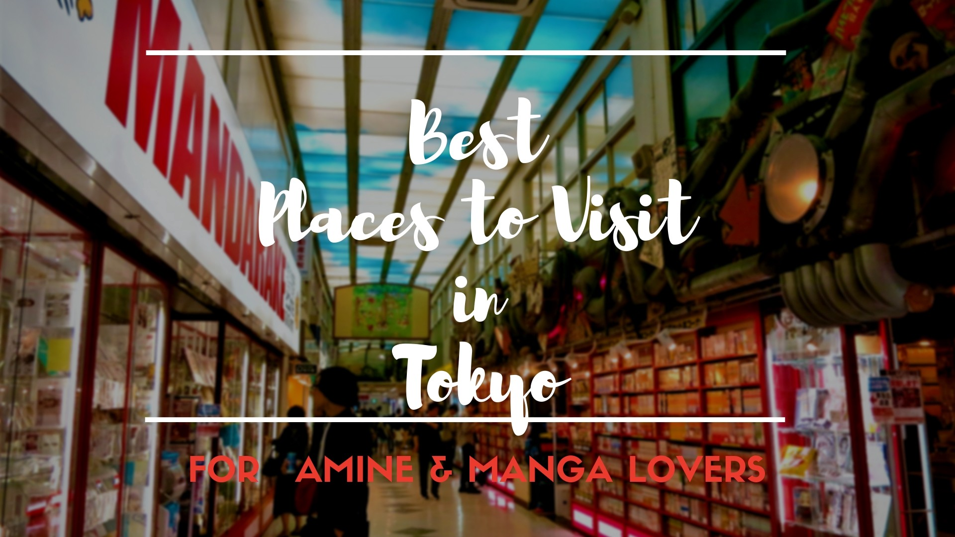 10 best spots in tokyo for anime and manga lovers japan travel guide jw web magazine