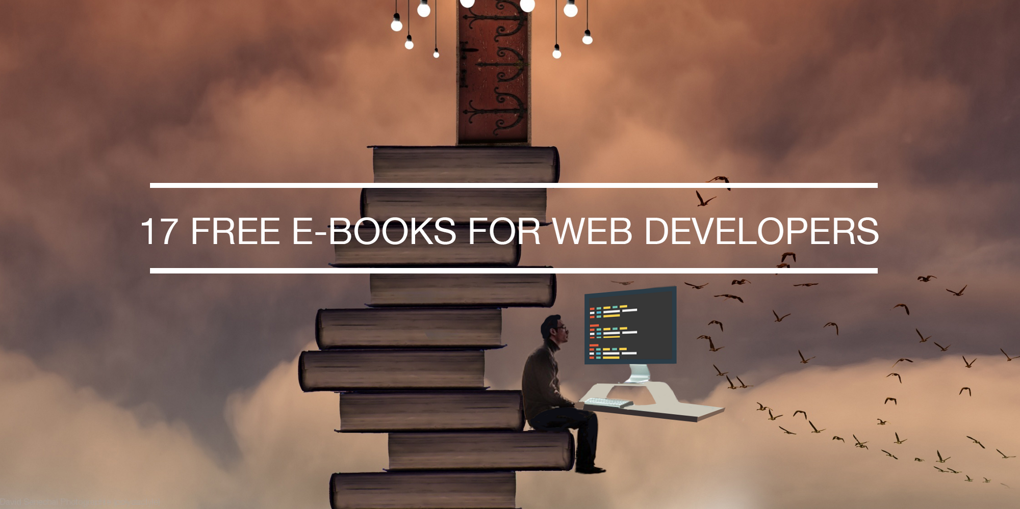 The Most Useful Free eBooks for Web Developers.