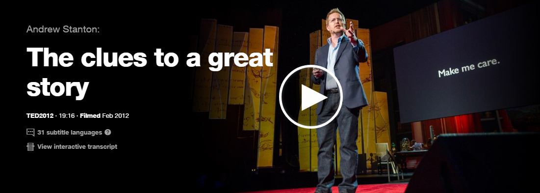 a reflection on the clue to a great story a ted talk by andrew santon