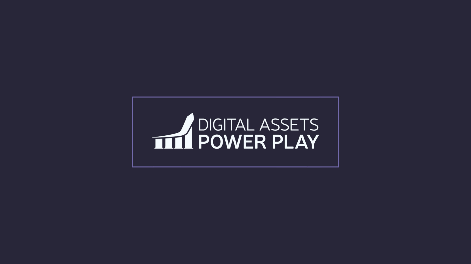 Digital Assets Power Play is changing crypto trading — Let us show you how...