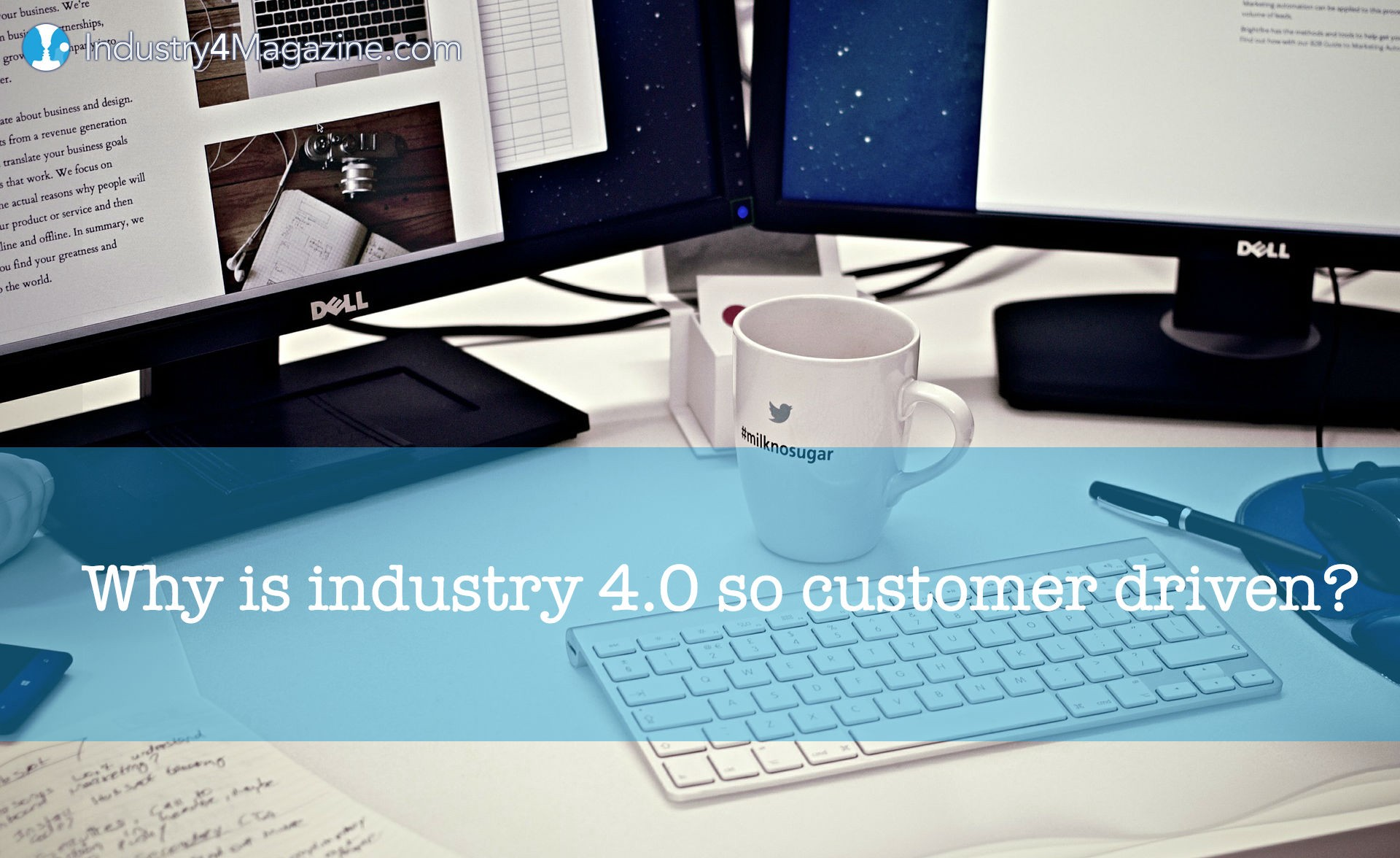Why is Industry 4.0 so customer driven?