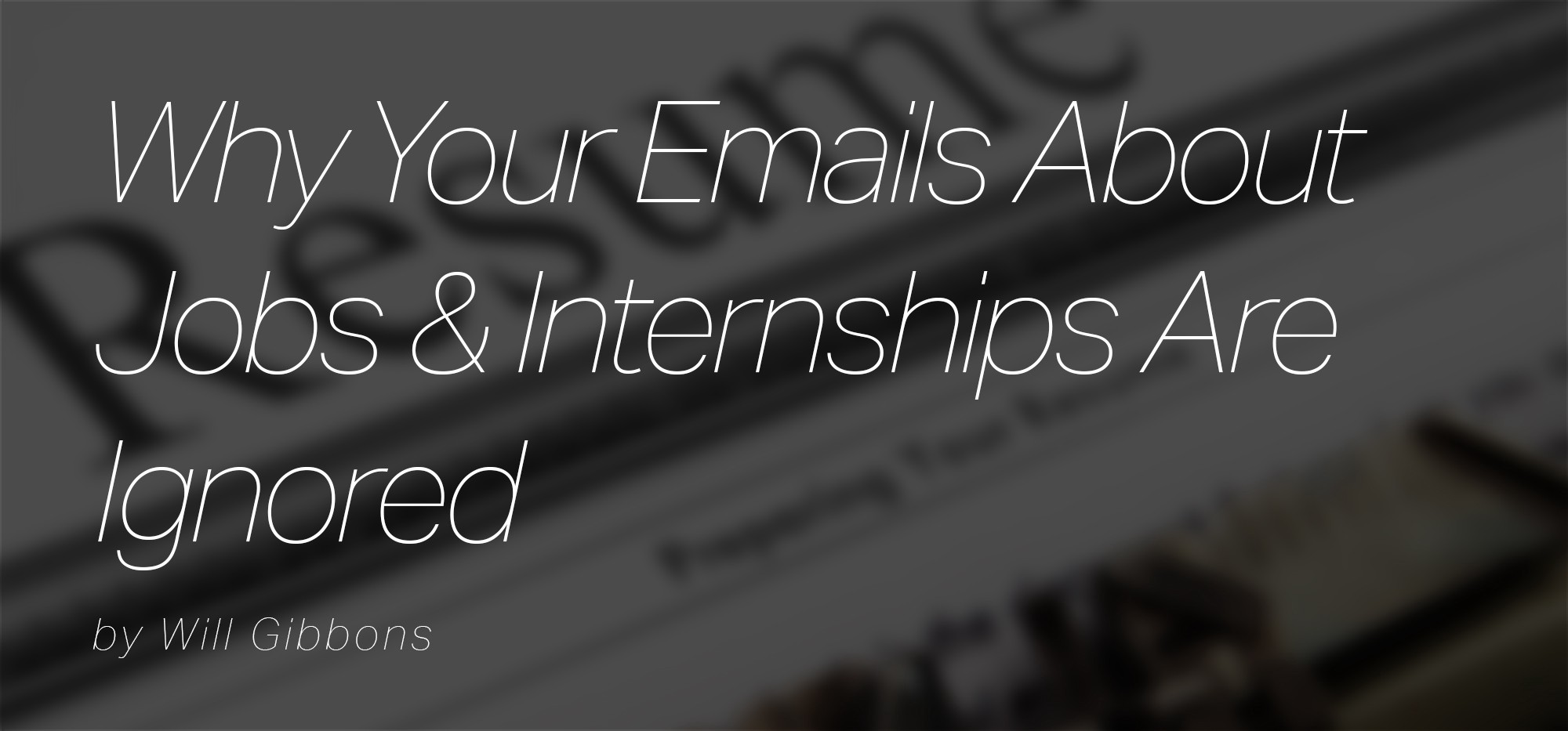 Why Your Emails About Jobs & Internships Are Ignored