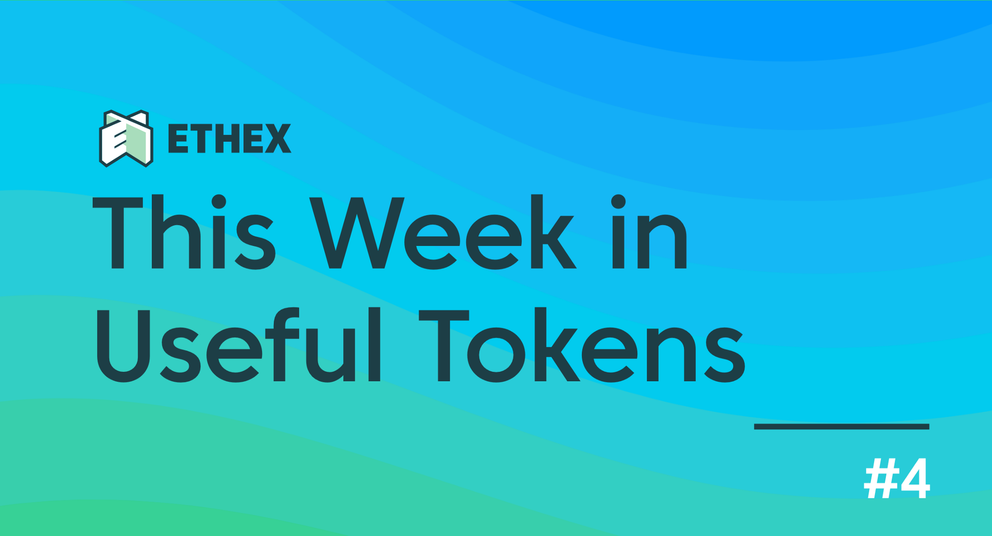 this week in useful tokens ethex medium