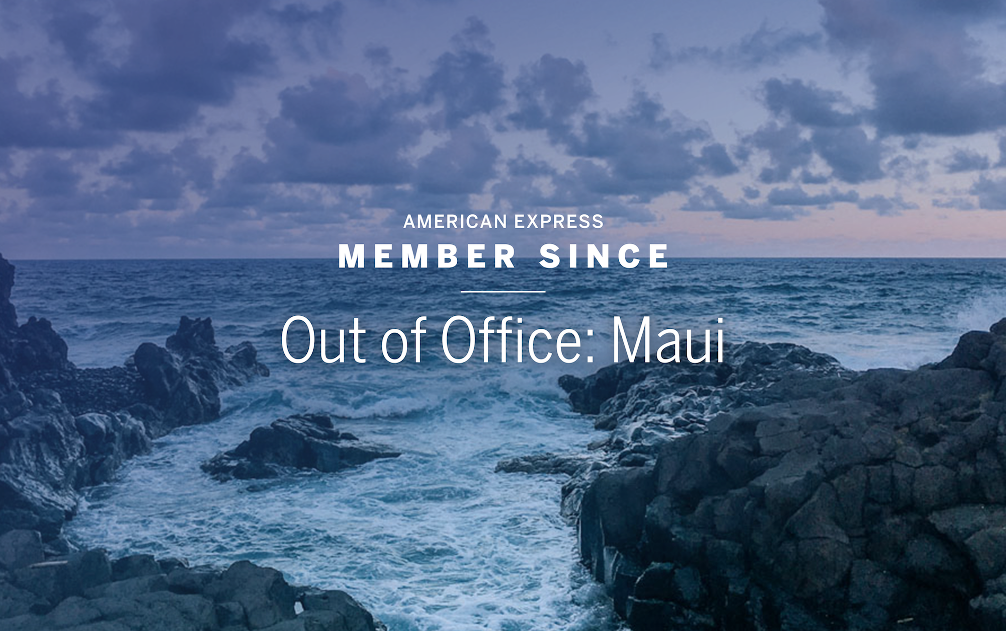 Out of Office: Maui – Member Since