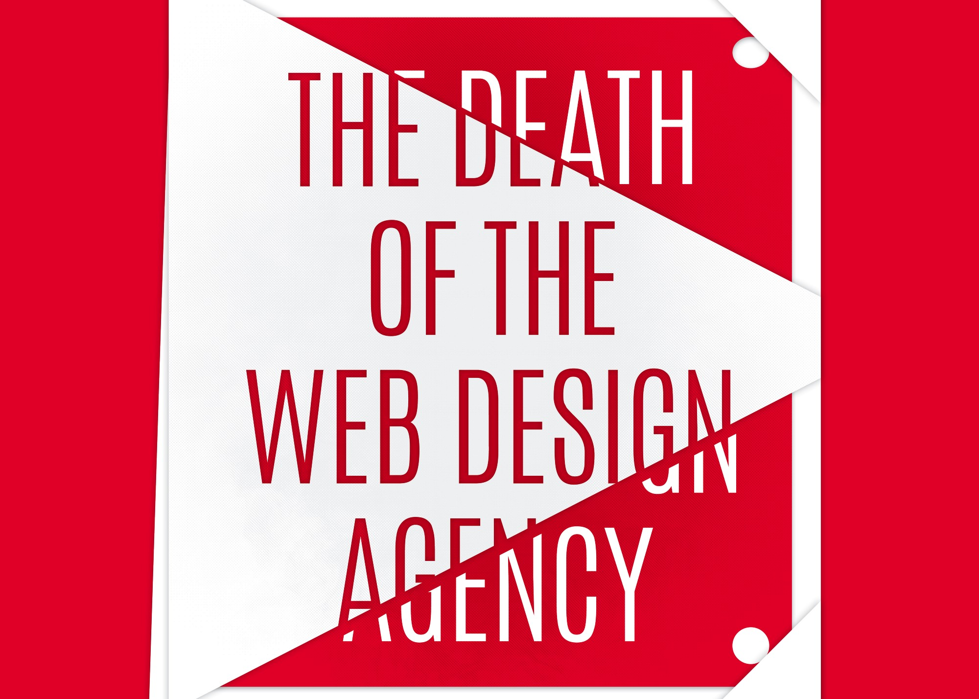 The death of the web design agency